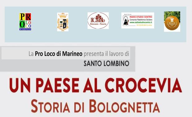 """Al Castello di Marineo """"Un Paese al crocevia. Storia di Bolognetta"""" di Santo Lombino"""